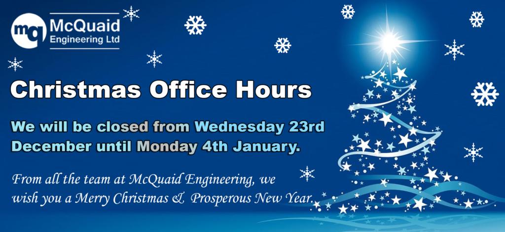 Christmas Closure Dates McQuaid Engineering